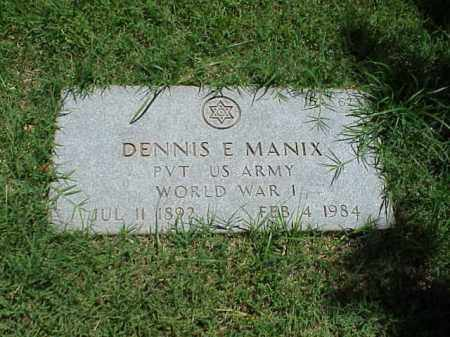 MANIX (VETERAN WWI), DENNIS E - Pulaski County, Arkansas | DENNIS E MANIX (VETERAN WWI) - Arkansas Gravestone Photos