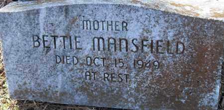 MANSFIELD, BETTIE - Pulaski County, Arkansas | BETTIE MANSFIELD - Arkansas Gravestone Photos