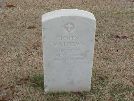 MATHEWS (VETERAN WWI), JOHN - Pulaski County, Arkansas | JOHN MATHEWS (VETERAN WWI) - Arkansas Gravestone Photos
