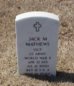 MATHEWS (VETERAN WWII), JACK M - Pulaski County, Arkansas | JACK M MATHEWS (VETERAN WWII) - Arkansas Gravestone Photos