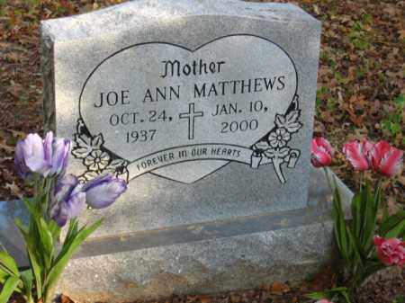 MATTHEWS, JOE ANN - Pulaski County, Arkansas | JOE ANN MATTHEWS - Arkansas Gravestone Photos