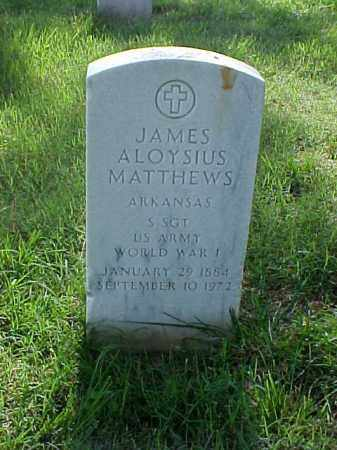 MATTHEWS (VETERAN WWI), JAMES ALOYSIUS - Pulaski County, Arkansas | JAMES ALOYSIUS MATTHEWS (VETERAN WWI) - Arkansas Gravestone Photos