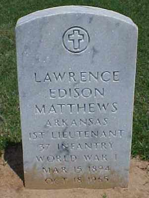 MATTHEWS (VETERAN WWI), LAWRENCE EDISON - Pulaski County, Arkansas | LAWRENCE EDISON MATTHEWS (VETERAN WWI) - Arkansas Gravestone Photos