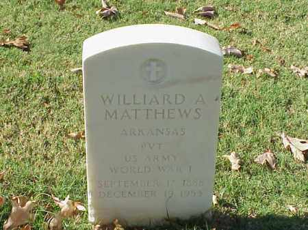 MATTHEWS (VETERAN WWI), WILLARD A - Pulaski County, Arkansas | WILLARD A MATTHEWS (VETERAN WWI) - Arkansas Gravestone Photos