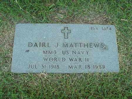 MATTHEWS (VETERAN WWII), DAIRL J - Pulaski County, Arkansas | DAIRL J MATTHEWS (VETERAN WWII) - Arkansas Gravestone Photos