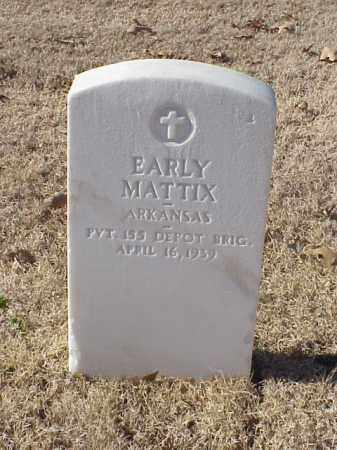 MATTIX (VETERAN WWI), EARLY - Pulaski County, Arkansas | EARLY MATTIX (VETERAN WWI) - Arkansas Gravestone Photos