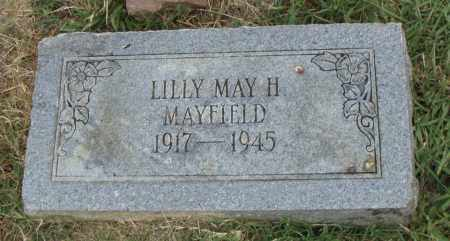 MAYFIELD, LILLY MAY H. - Pulaski County, Arkansas | LILLY MAY H. MAYFIELD - Arkansas Gravestone Photos