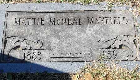 MCNEAL MAYFIELD, MATTIE - Pulaski County, Arkansas | MATTIE MCNEAL MAYFIELD - Arkansas Gravestone Photos