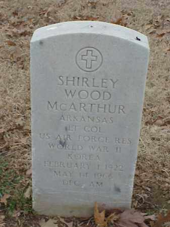 MCARTHUR (VETERAN 2 WARS), SHIRLEY WOOD - Pulaski County, Arkansas | SHIRLEY WOOD MCARTHUR (VETERAN 2 WARS) - Arkansas Gravestone Photos