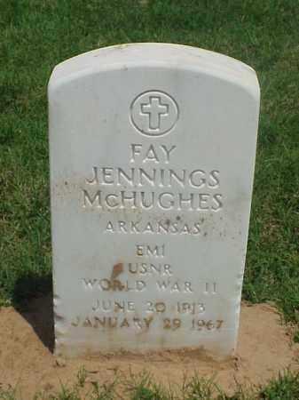 MCHUGHES (VETERAN WWII), FAY JENNINGS - Pulaski County, Arkansas | FAY JENNINGS MCHUGHES (VETERAN WWII) - Arkansas Gravestone Photos