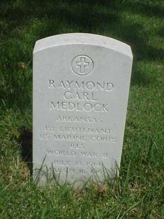 MEDLOCK (VETERAN WWII), RAYMOND CARL - Pulaski County, Arkansas | RAYMOND CARL MEDLOCK (VETERAN WWII) - Arkansas Gravestone Photos