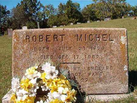 MICHEL, ROBERT - Pulaski County, Arkansas | ROBERT MICHEL - Arkansas Gravestone Photos