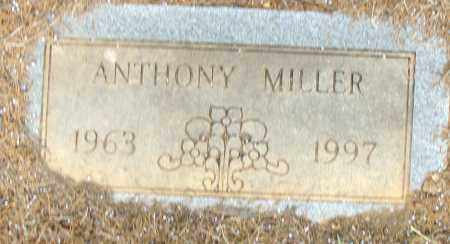 MILLER, ANTHONY - Pulaski County, Arkansas | ANTHONY MILLER - Arkansas Gravestone Photos