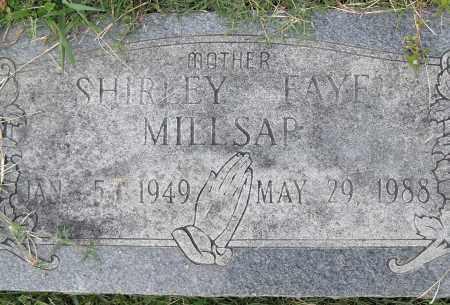 MILLSAP, SHIRLEY FAYE - Pulaski County, Arkansas | SHIRLEY FAYE MILLSAP - Arkansas Gravestone Photos