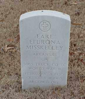 MISSKELLEY  (VETERAN WWII), EARL EFURONA - Pulaski County, Arkansas | EARL EFURONA MISSKELLEY  (VETERAN WWII) - Arkansas Gravestone Photos