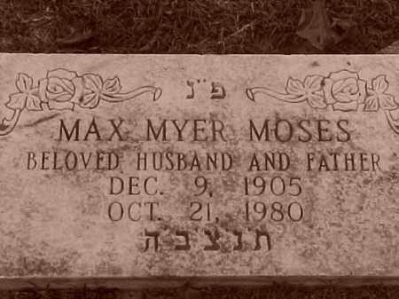MOSES, MAX MYER - Pulaski County, Arkansas   MAX MYER MOSES - Arkansas Gravestone Photos