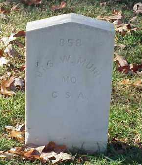 MUIR (VETERAN CSA), JAMES W - Pulaski County, Arkansas | JAMES W MUIR (VETERAN CSA) - Arkansas Gravestone Photos