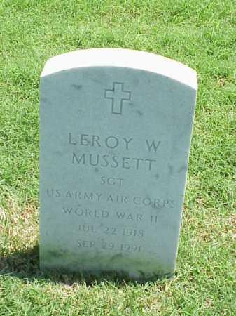 MUSSETT (VETERAN WWII), LEROY W - Pulaski County, Arkansas | LEROY W MUSSETT (VETERAN WWII) - Arkansas Gravestone Photos