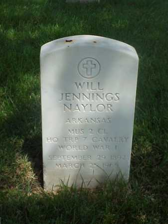 NAYLOR (VETERAN WWI), WILL JENNINGS - Pulaski County, Arkansas | WILL JENNINGS NAYLOR (VETERAN WWI) - Arkansas Gravestone Photos