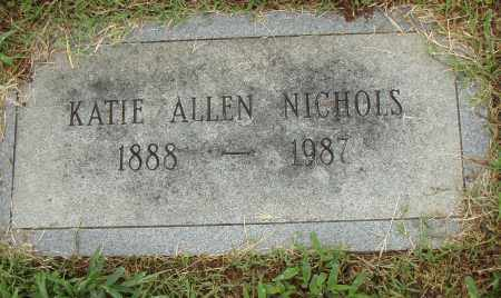 ALLEN NICHOLS, KATIE - Pulaski County, Arkansas | KATIE ALLEN NICHOLS - Arkansas Gravestone Photos