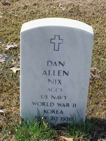 NIX (VETERAN 2 WARS), DAN ALLEN - Pulaski County, Arkansas | DAN ALLEN NIX (VETERAN 2 WARS) - Arkansas Gravestone Photos