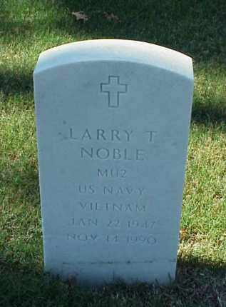 NOBLE (VETERAN VIET), LARRY T - Pulaski County, Arkansas | LARRY T NOBLE (VETERAN VIET) - Arkansas Gravestone Photos
