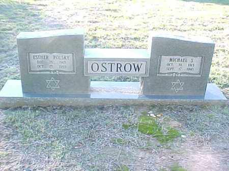 POLSKY OSTROW, ESTHER - Pulaski County, Arkansas | ESTHER POLSKY OSTROW - Arkansas Gravestone Photos