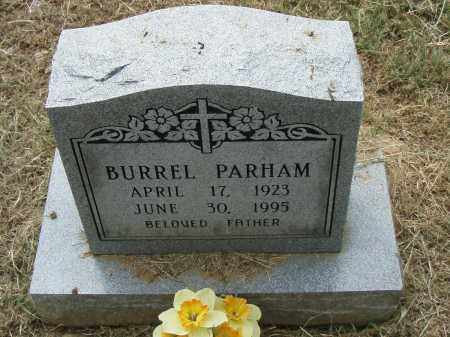 PARHAM, BURREL - Pulaski County, Arkansas | BURREL PARHAM - Arkansas Gravestone Photos