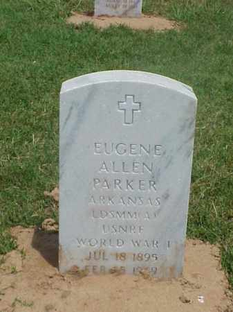 PARKER (VETERAN WWI), EUGENE ALLEN - Pulaski County, Arkansas | EUGENE ALLEN PARKER (VETERAN WWI) - Arkansas Gravestone Photos