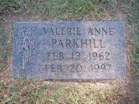 PARKHILL, VALERIE ANNE - Pulaski County, Arkansas | VALERIE ANNE PARKHILL - Arkansas Gravestone Photos