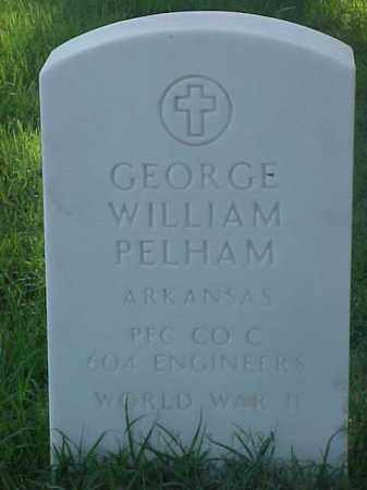 PELHAM (VETERAN WWII), GEORGE WILLIAM - Pulaski County, Arkansas | GEORGE WILLIAM PELHAM (VETERAN WWII) - Arkansas Gravestone Photos