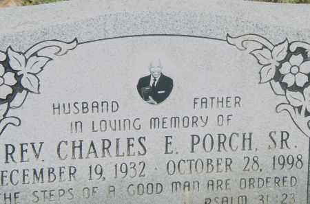 PORCH, SR., CHARLES  E. - Pulaski County, Arkansas | CHARLES  E. PORCH, SR. - Arkansas Gravestone Photos