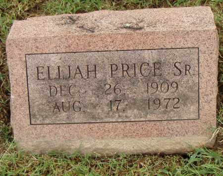 PRICE, SR., ELIJAH - Pulaski County, Arkansas | ELIJAH PRICE, SR. - Arkansas Gravestone Photos