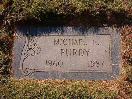 PURDY, MICHAEL E - Pulaski County, Arkansas | MICHAEL E PURDY - Arkansas Gravestone Photos