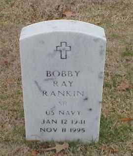 RANKIN (VETERAN), BOBBY RAY - Pulaski County, Arkansas | BOBBY RAY RANKIN (VETERAN) - Arkansas Gravestone Photos
