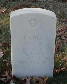 RAULS (VETERAN WWII), R L - Pulaski County, Arkansas | R L RAULS (VETERAN WWII) - Arkansas Gravestone Photos