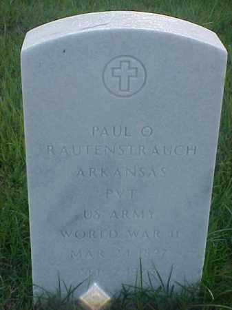 RAUTENSTRAUCH (VETERAN WWII), PAUL O - Pulaski County, Arkansas | PAUL O RAUTENSTRAUCH (VETERAN WWII) - Arkansas Gravestone Photos
