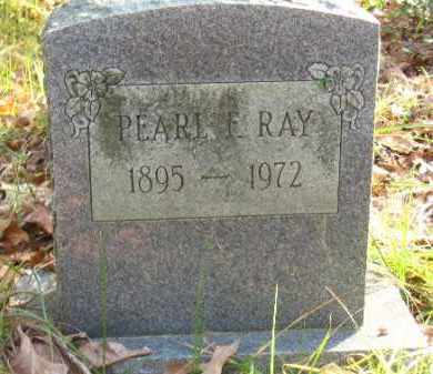 RAY, PEARL F - Pulaski County, Arkansas | PEARL F RAY - Arkansas Gravestone Photos