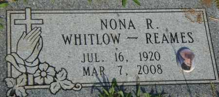 WHITLOW REAMES, NONA R. - Pulaski County, Arkansas | NONA R. WHITLOW REAMES - Arkansas Gravestone Photos
