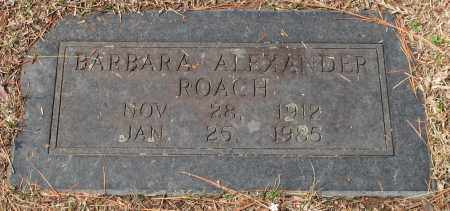 ALEXANDER ROACH, BARBARA - Pulaski County, Arkansas | BARBARA ALEXANDER ROACH - Arkansas Gravestone Photos