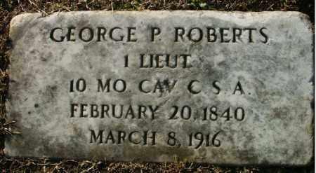 ROBERTS (VETERAN CSA), GEORGE P - Pulaski County, Arkansas | GEORGE P ROBERTS (VETERAN CSA) - Arkansas Gravestone Photos