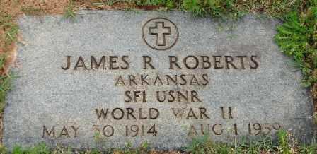 ROBERTS (VETERAN WWII), JAMES R - Pulaski County, Arkansas   JAMES R ROBERTS (VETERAN WWII) - Arkansas Gravestone Photos