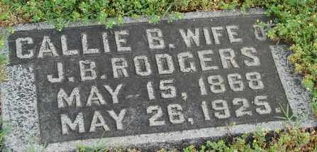 RODGERS, CALLIE B. - Pulaski County, Arkansas | CALLIE B. RODGERS - Arkansas Gravestone Photos