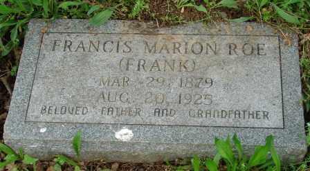 ROE, FRANCIS MARION (FRANK) - Pulaski County, Arkansas | FRANCIS MARION (FRANK) ROE - Arkansas Gravestone Photos
