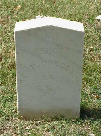 ROROBACH (VETERAN CSA), GEORGE B - Pulaski County, Arkansas | GEORGE B ROROBACH (VETERAN CSA) - Arkansas Gravestone Photos