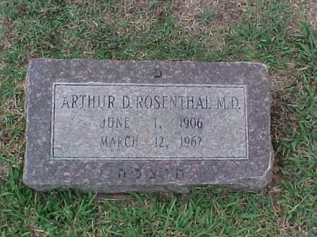 ROSENTHAL, M D, ARTHUR D - Pulaski County, Arkansas | ARTHUR D ROSENTHAL, M D - Arkansas Gravestone Photos