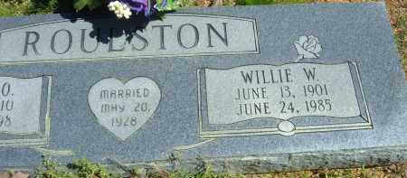 ROULSTON, WILLIE W. - Pulaski County, Arkansas | WILLIE W. ROULSTON - Arkansas Gravestone Photos