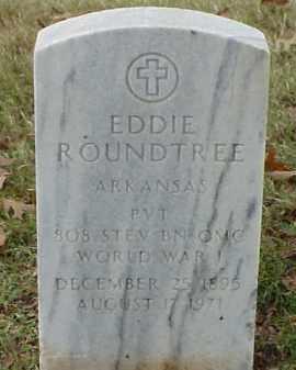 ROUNDTREE (VETERAN WWI), EDDIE - Pulaski County, Arkansas | EDDIE ROUNDTREE (VETERAN WWI) - Arkansas Gravestone Photos