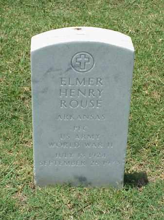 ROUSE (VETERAN WWII), ELMER HENRY - Pulaski County, Arkansas | ELMER HENRY ROUSE (VETERAN WWII) - Arkansas Gravestone Photos