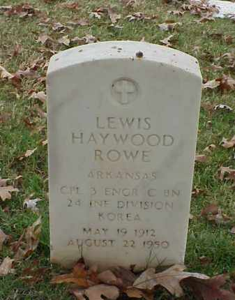 ROWE (VETERAN KOR), LEWIS HAYWOOD - Pulaski County, Arkansas | LEWIS HAYWOOD ROWE (VETERAN KOR) - Arkansas Gravestone Photos